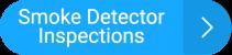 Smoke Inspection Button